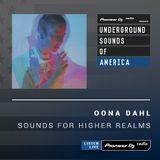 Öona Dahl - Sounds For Higher Realms #003 (Underground Sounds of America)