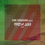 Carl Hanaghan Presents Ibiza 2018