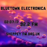 Bluetown Electronica Live show 02.07.17
