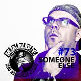 M.A.N.D.Y. pres Get Physical Radio #73 mixed by Someone Else Pt. 2