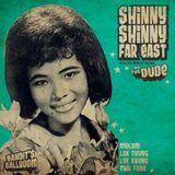 Shinny Shinny Far East