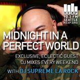 KEXP Presents Midnight In A Perfect World with Supreme La Rock