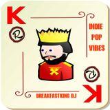 Indie Pop Vibes by BreakFastKing #132 Part 1