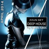 ZZUN SET DEEP HOUSE MIX APRIL 2014