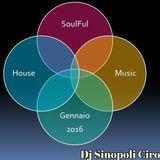 SoulFul House Gennaio 2016 Dj Sinopoli Ciro