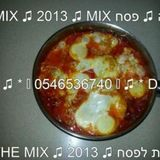 שקשוקה ♫ VOL* 2 * ♫ 2013 ♫ סט מיזרחית שקשוקה ♫ D.J SAM IN THE MIX ♫ 2013 ♫ אוסף הרמיקסים פסח ♫