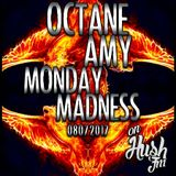 Monday Madness Hush FM 7 August 2017