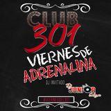 NORTENO MIX DJ INVITADO @CLUB 301 VIERNES DE ADRENALINA