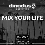 Djnodus Mix Your Life 07 - 2017 by Djnodus