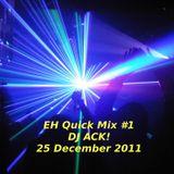 EH Quick Mix #1 - 25 Dec 2011 (REWORK)