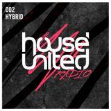 Hybrid | House United Radio | 002