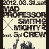 SDM Radio - Smith & Mighty Special_20120326