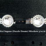 Kei Sugano (Dazzle Drums) Mixshow 3/10/16