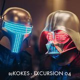 djKOKES - EXCURSION 04