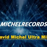 DJ David Michel - Ultra Mix