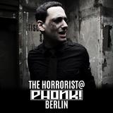 The Horrorist - BDay DJ Set @ PHONK! - BERLIN - 20.01.2017