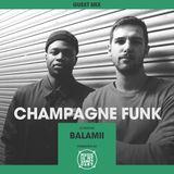 MIMS Guest Mix: Champagne Funk (Balamii Radio, London)