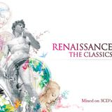 Renaissance Presents The Classics - Mixed by Anthony Pappa 2005 cd1