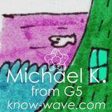 Michael K Show - 5 April 2016