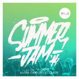 "ALOHA CAMPING // A-TEAM ""SUMMER JAM'14"" Pt.2"