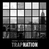 Private Imanos x Life + Times - Trap Nation
