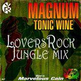 Yardrock Presents Magnum Tonic Wine Lovers Rock Jungle Mix