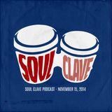 Soul Clave, November 15, 2014