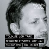 Tolouse Low Trax mix for Meakusma Festival 2019 at We Are Various | 29-08-19