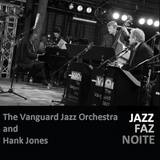 The Vanguard Jazz Orchestra & Hank Jones