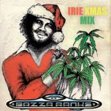 Bazza Ranks IRIE Xmas Mix.