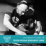 La Cheetah Club Mix 18: Dixon Avenue Basement Jams  - Hot Footin' Mix
