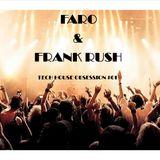 Faro & Frank Rush Tech House Obsession #01