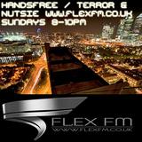FLEX FM SUNDAYS 8-10PM DJ HANDSFREE MC TERROR MC NUTSIE 29.06.14 POWER HOURS