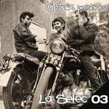 DJ SAIZ ••• La Sélec' 03 ••• Let's Ride !