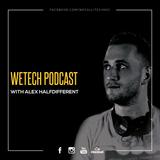 Alex Halfidfferent -  weTech PODCAST  June 2017