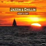 Jazzin & Chillin - Night - selected & mixed by Barbur