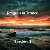 Progress In Trance - Session 3 part 1