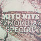 Mito Nite Szmokiház Special - Liquid DNB Set - 2016.04.22.