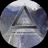 faidel - hello strange podcast #119