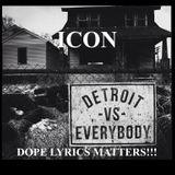 DETROIT VS. EVERYBODY (THE LYRICAL ASSAULT)