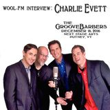 WOOL-FM interview: Charlie Evett of The GrooveBarbers