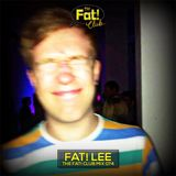 Fat! Lee - The Fat! Club Mix 074