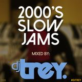 2000's Slow Jams - Mixed By Dj Trey (2018)