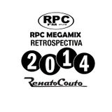 RPC MEGAMIX - Retrospectiva 2014 !!!
