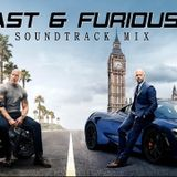 Fast & Furious 9: Hobbs & Shaw Soundtrack Mix - Trap & EDM Music