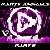 Party Animals Part.9 (Mixed by VENTRIS)