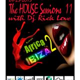 The HOUSE Sessions 11 (From AFRICA to IBIZA 2)