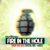 Pyrology - Fire In The Hole #032 (#FITH032)