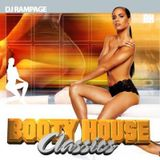 DJ Rampage - Booty House Classics