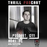 Adri FC @ Thrill Cast podcast